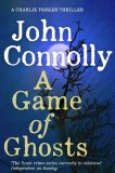 Bestselling book - A Game of Ghosts  by John Connolly