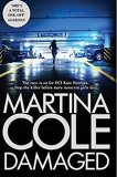 Bestselling book - Damaged by Martina Cole