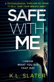 Safe With Me by KL  Slater