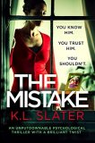 The Mistake  by KL  Slater
