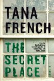 Bestselling book - The Secret Place by Tana French