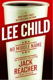 Bestselling book - No Middle Name: Jack Reacher Short Story Collection  by Lee Child