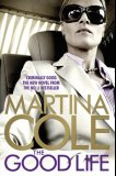 Bestselling book - The Good Life by Martina Cole