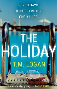 The Holiday by T M Logan