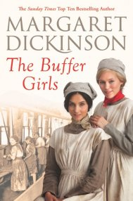 The Buffer Girls by Margaret Dickinson