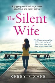 The Silent Wife  by Kerry Fisher