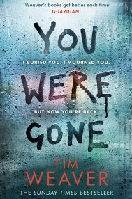 You Were Gone  by Tim Weaver