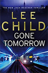 Lee Child - Gone Tomorrow