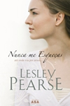 Lesley Pearse - Remember Me